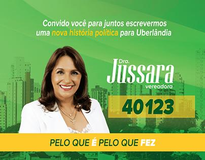 Campanha Política Vereadora Dra. Jussara, Uberlândia/MG