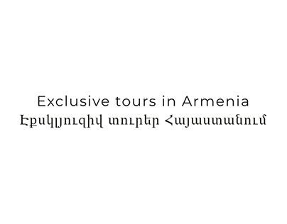 Exclusive tours in Armenia