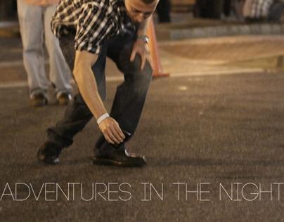 Adventures in the Night