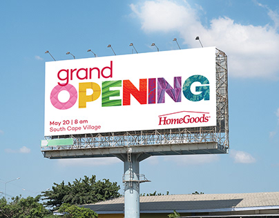 HomeGoods Grand Opening Outdoor Campaign