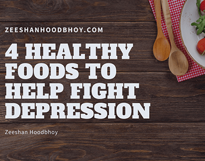 4 Healthy Foods to Help Fight Depression