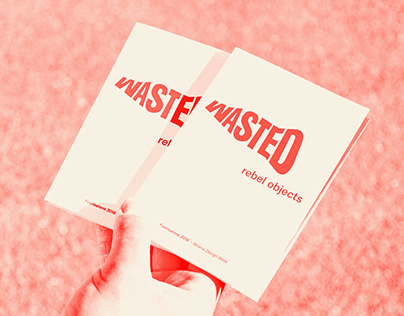 WASTED — rebel objects