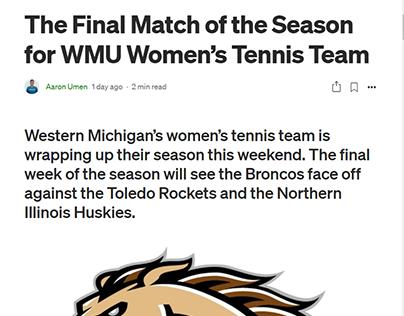 Final Match of the Season for WMU Women's Tennis Team