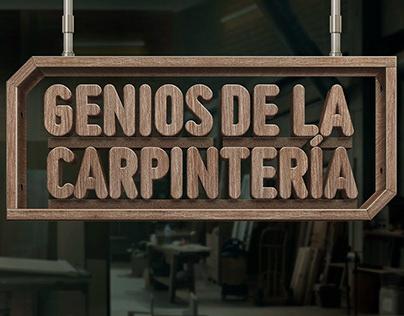 GENIOS DE LA CARPINTERIA