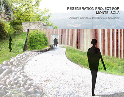 REGENERATION PROJECT FOR MONTE ISOLA