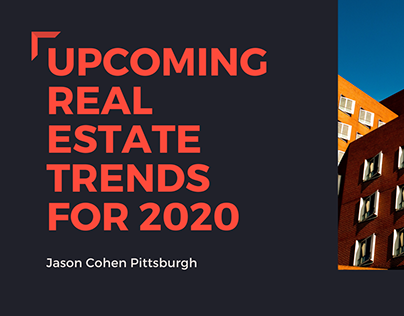 Upcoming Real Estate Trends For 2020