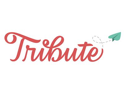 Tribute Logo- Digitally Drawn Lettering