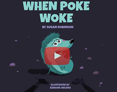 """Book trailer: """"When Poke Woke"""""""