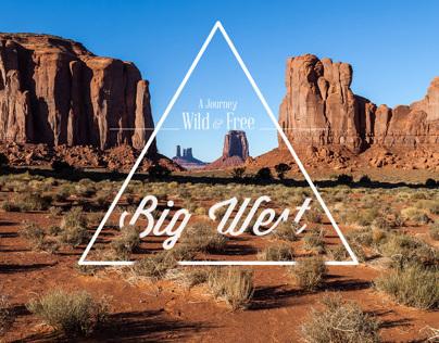 Wild & Free : BIG WEST