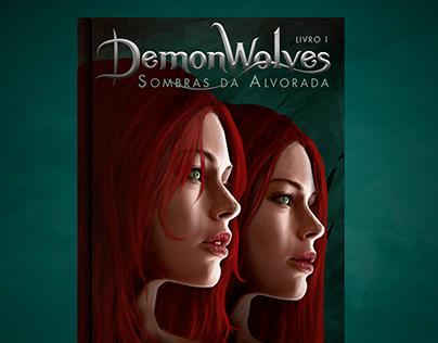Capa do Livro Demonwolves - Sombras da Alvorada