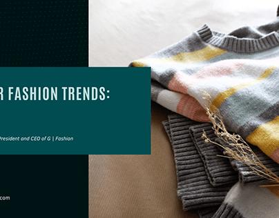 Winter Fashion Trends: Part 1