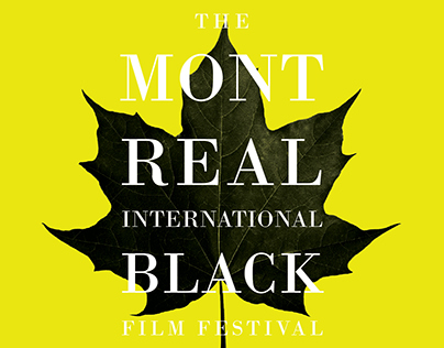 Montreal Black Film Festival [contest proposal]