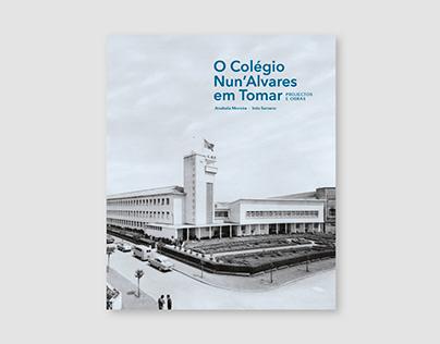 Livro - O Colégio Nun'Alvares em Tomar