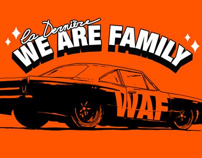 WE ARE FAMILY - La Dernière