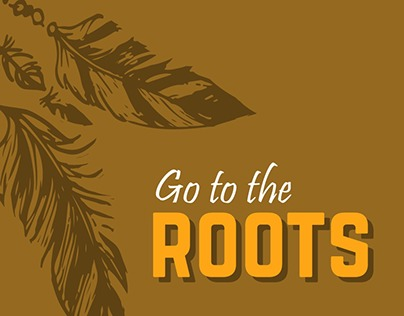 Go to the Roots.