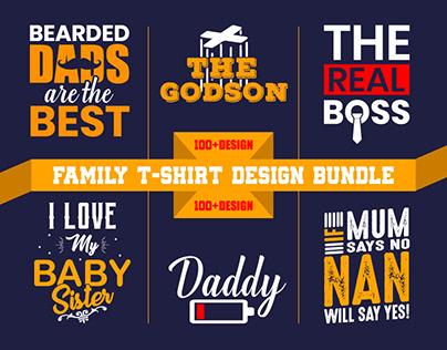100+ BEST SELLING FAMILY T-SHIRT DESIGN BUNDLE