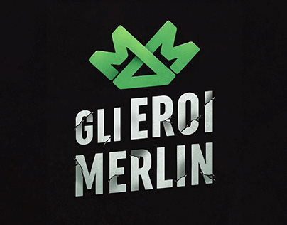 Gli Eroi Merlin - Strategy and storytelling