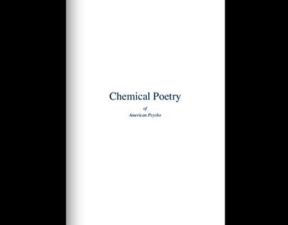 Chemical Poetry of American Psycho