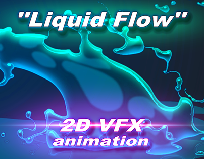 2D LIQUID FLOW VFX ANIMATION