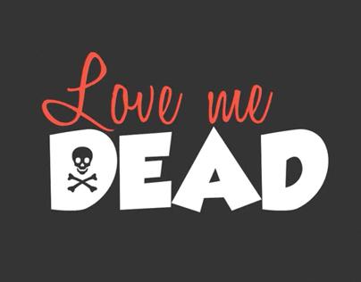 Love Me Dead Kinetic Typography on Behance