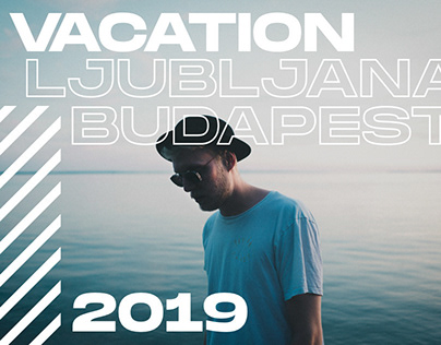 Vacation 2019 Recap Video