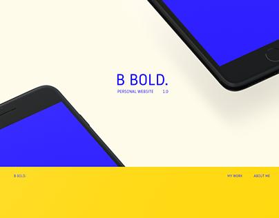 B BOLD Personal Website.