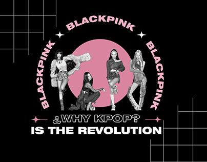 ¿BLACKPINK IS THE REVOLUTION?