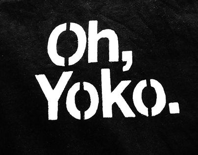 Oh, Yoko.