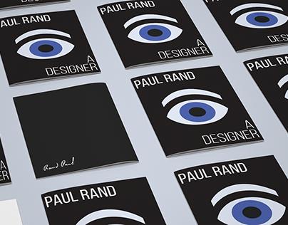 Paul Rand: A Designer. (Booklet/ Biography)