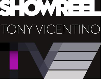 Tony Vicentino Showreel