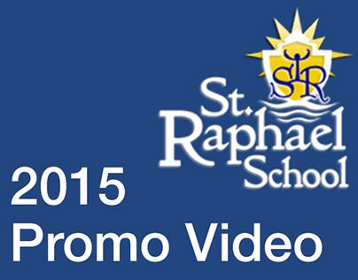 St. Raphael School 2015 Promo Video