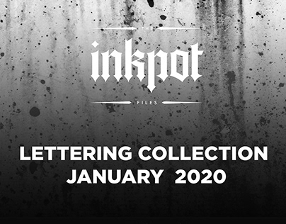 The Inkpot Files Lettering Collection V. 1 January 2020