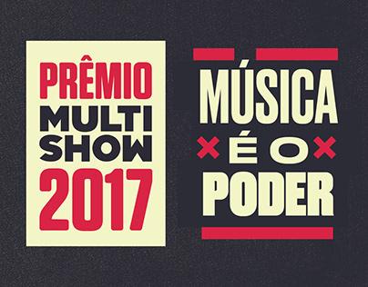 PRÊMIO MULTISHOW 2017 • COMUNICAÇÃO OFF-AIR