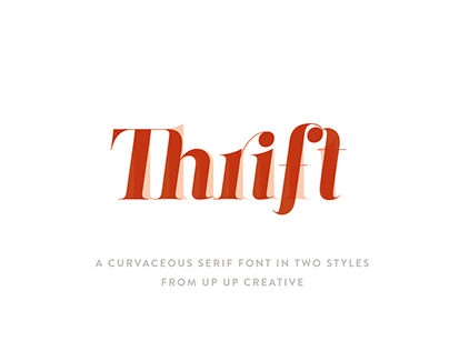 Thrift, A Serif Font in Two Styles