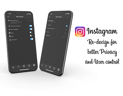 Instagram Re-design for better privacy and user control