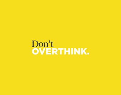 Dont Overthink Poster