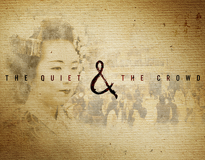 The Quiet and the Crowd