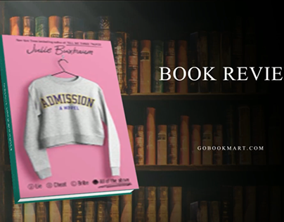 Admission : By – Julie Buxbaum - Podcast Visual