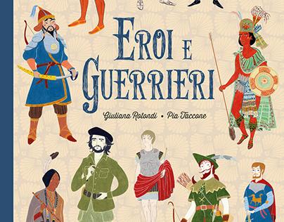 """""""Eroi e guerrieri"""", Emme edizioni 2018"""