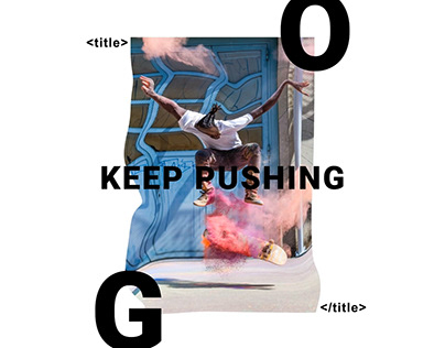 Keep pushing - Motion graphics