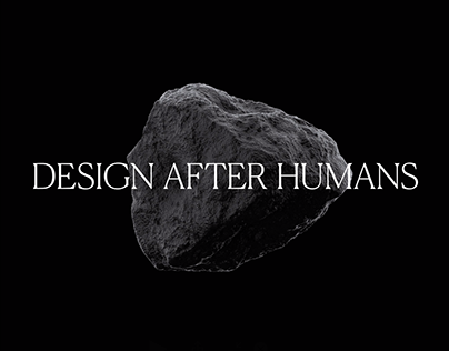 Intro: Design After Humans