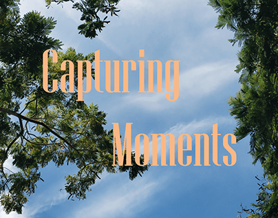 Capturing Moments
