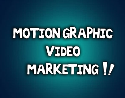 Motion Graphic Video about Marketing
