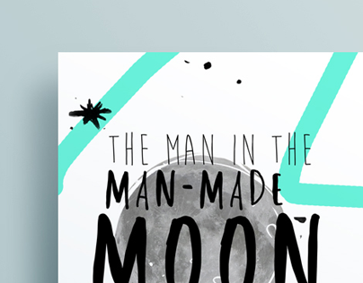 The Man in the Man-Made Moon Poster