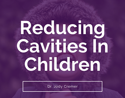 Reducing Cavities In Children - Dr Jody Cremer
