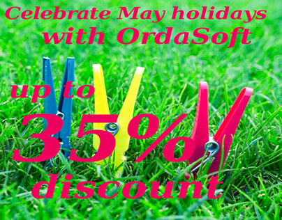 May Holidays with OrdaSoft-up to 35% discount