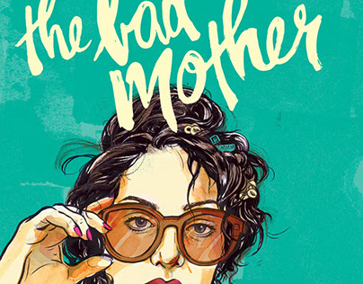 THE BAD MOTHER | Film Poster Artwork