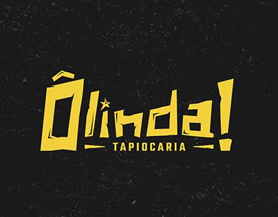 Ô linda! Tapiocaria | Branding