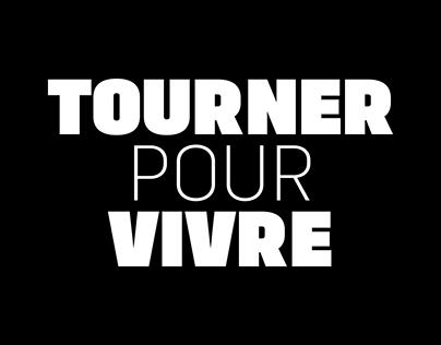 Tourner Pour Vivre - Film