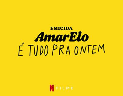 AmarElo - É Tudo Pra Ontem - NETFLIX